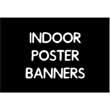 Indoor Poster Banners